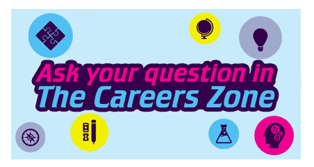 Ask your question to the Career Zone experts